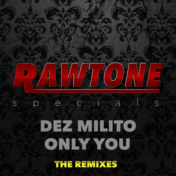 Dez Milito - Only You (Adri Block & Chris Marina Remix)