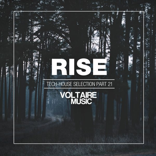 VA - Rise Tech House Selection Pt 21 2015 MP3 tracks 320kbps Download House, Tech House Free Download Free