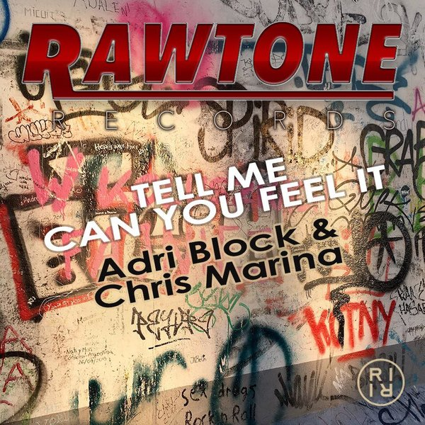 Adri Block & Chris Marina - Tell Me Can You Feel It (Original)
