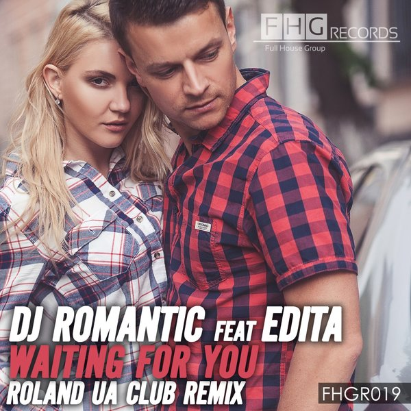 DJ Romantic Feat. Edita - Waiting For You (Roland UA Club Remix)