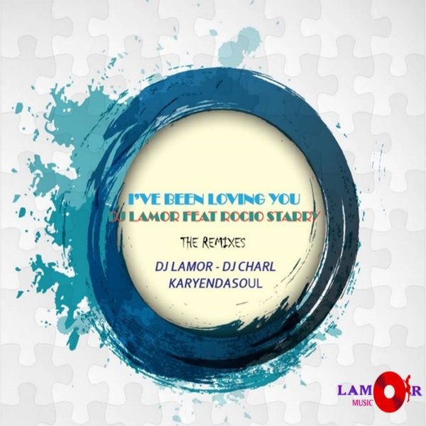 DJ Lamor, Rocio Starry - I've Been Loving You (Karyendasoul Remix)