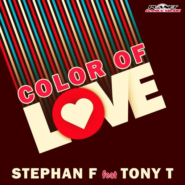 Tony T, Stephan F - Color Of Love (Extended Mix)