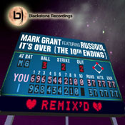 Mark Grant Ft Russoul It's Over (10Th Ending) Remix