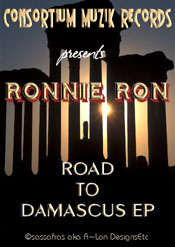 Ronnie Ron :: Road To Demascus EP