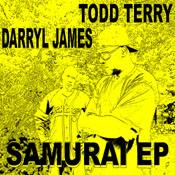 Todd Terry / Darryl James - Samurai EP