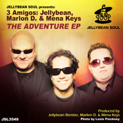 3 Amigos Jellybean Marlon D and Mena Keys - The Adventure EP