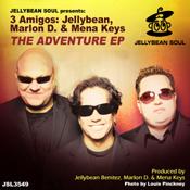 3 Amigos Jellybean Marlon D and Mena Keys - The Adventure EP