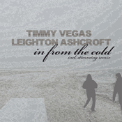 Timmy Vegas & Leighton Ashcroft - In From The Cold [KDR019]